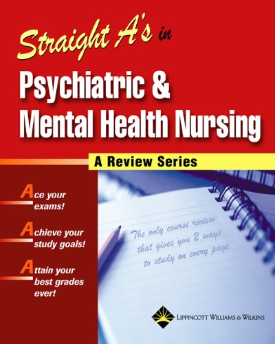 9781582554488: Straight A's in Psychiatric and Mental Health Nursing