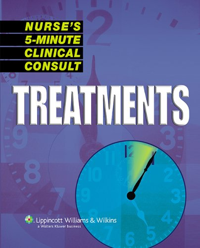 9781582555126: Nurse's 5-Minute Clinical Consult: Treatments (The 5-Minute Consult Series)