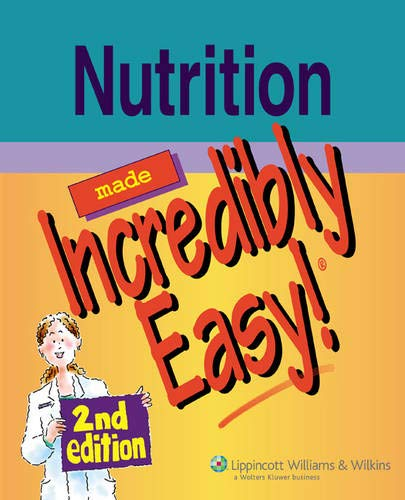 9781582555218: Nutrition Made Incredibly Easy! (Incredibly Easy! Series®)