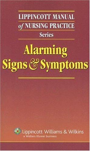 Lippincott Manual of Nursing Practice Series: Alarming: Springhouse