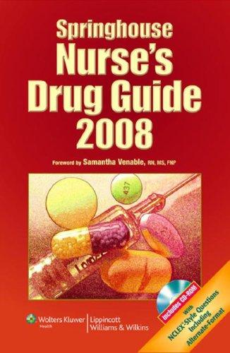 9781582556741: Springhouse Nurse's Drug Guide 2008 (Lippincott's Nurse's Drug Guide)