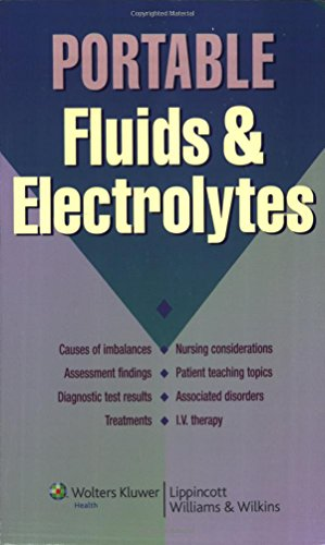 9781582556789: Portable Fluids and Electrolytes (Portable Series)