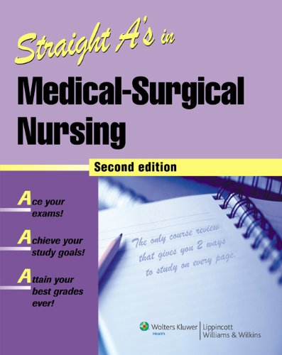9781582556949: Straight A's in Medical-Surgical Nursing