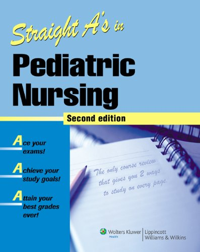 9781582556970: Straight A's in Pediatric Nursing