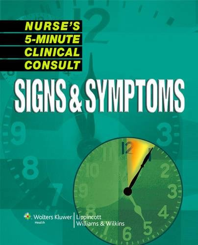 9781582557038: Nurse's 5-Minute Clinical Consult: Signs & Symptoms (The 5-Minute Consult Series)