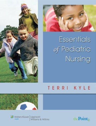 9781582557977: Essentials of Pediatric Nursing [With CDROM] (Point (Lippincott Williams & Wilkins))