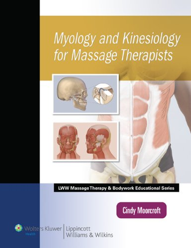 9781582558011: Myology and Kinesiology for Massage Therapists (LWW Massage Therapy and Bodywork Educational Series)