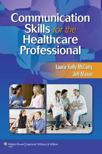9781582558141: Communication Skills for the Healthcare Professional