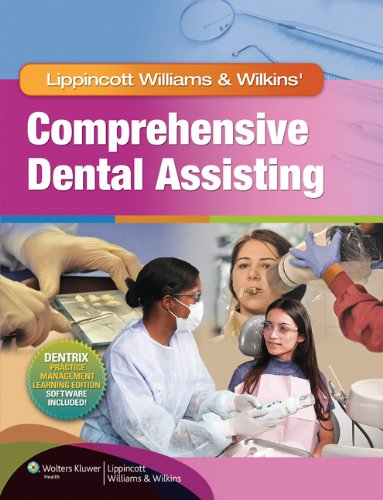 Lippincott Williams Wilkins Comprehensive Dental Assisting (Hardback): Lippincott Williams Wilkins