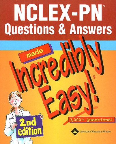 9781582558196: NCLEX-PN® Questions & Answers Made Incredibly Easy! (Incredibly Easy! Series®)