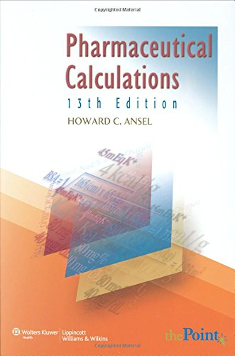 9781582558370: Pharmaceutical Calculations