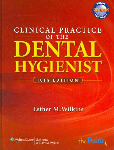 9781582558387: Clinical Practice of the Dental Hygienist, Tenth Edition, Text and Student Workbook Package