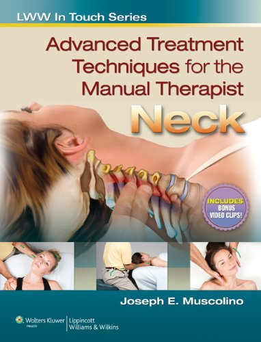 9781582558509: Advanced Treatment Techniques for the Manual Therapist: Neck (LWW In Touch Series)