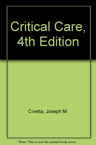 9781582558929: Critical Care, 4th Edition