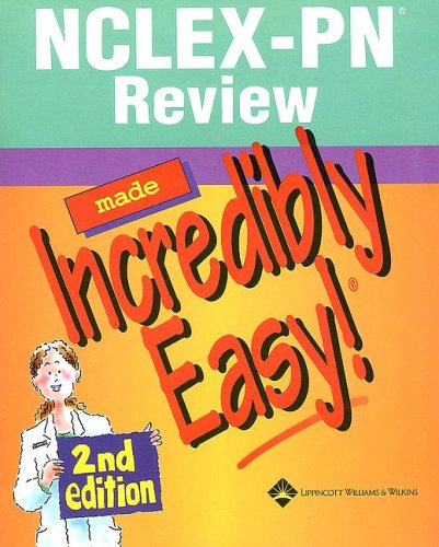 9781582559155: NCLEX-PN® Review Made Incredibly Easy! (Incredibly Easy! Series®)