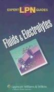 9781582559230: LPN Expert Guides: Fluids and Electrolytes (Expert LPN Guides)
