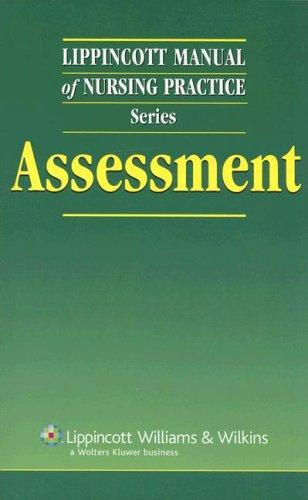 Lippincott Manual of Nursing Practice Series: Assessment: Springhouse