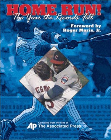 Home Run: Sammy Sosa and The Year the Records Fell: Editors of the Associated Press