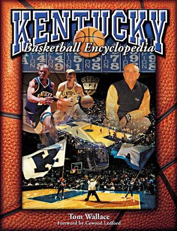 The Kentucky Basketball Encyclopedia: Downing, Brooks, Wallace Dr, Tom