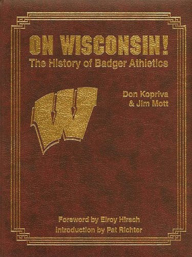 9781582610856: On Wisconsin!: The History of Badger Athletics, Limited Edition