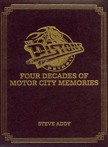 9781582610894: The Detroit Pistons: Four Decades of Motor City Memories, Limited Edition
