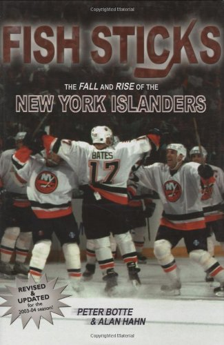 9781582610993: Fish Sticks: The Fall and Rise of the New York Islanders