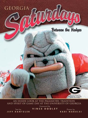 9781582611563: Georgia Saturdays: Between the Hedges