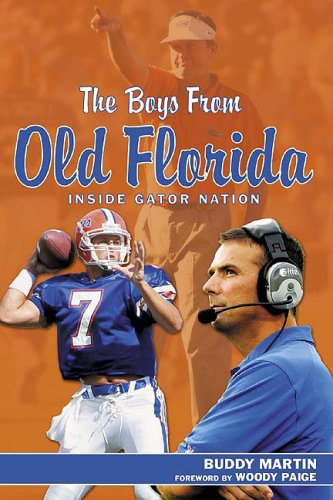 9781582611730: The Boys from Old Florida: Inside Gator Nation