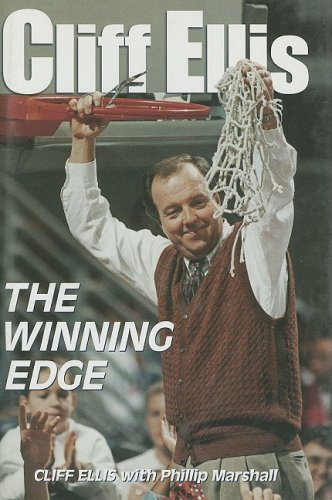 Cliff Ellis: The Winning Edge