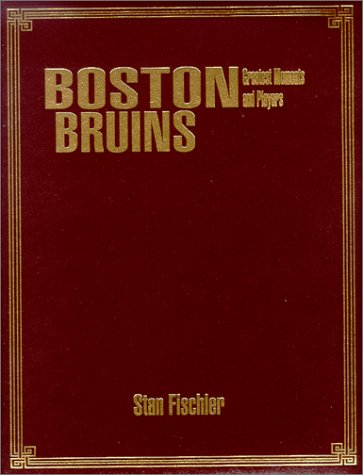 9781582612133: Boston Bruins : Greatest Moments and Players (Limited Edition)