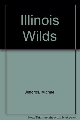 Illinois Wilds: Michael Jeffords