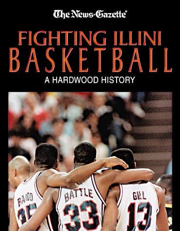9781582612737: Fighting Illini Basketball: A Hardwood History