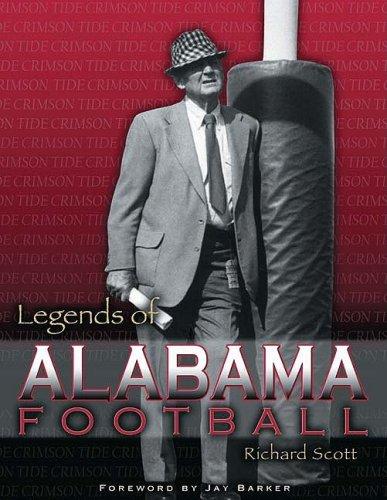 Legends of Alabama Football: Scott, Richard