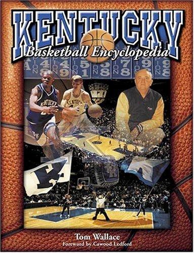 9781582612942: The Kentucky Basketball Encyclopedia (Limited Edition)