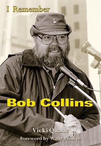 9781582613055: I Remember Bob Collins