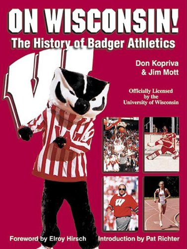9781582613147: On Wisconsin!: The History of Badger Athletics
