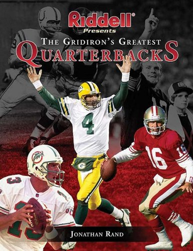 Riddell Presents the Gridiron's Greatest Quarterbacks (1582613222) by Rand, Jonathan