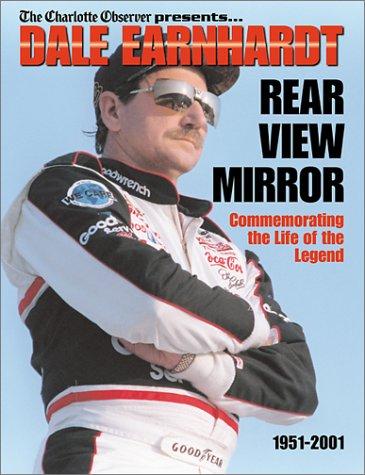 9781582613345: Dale Earnhardt: Rear View Mirror