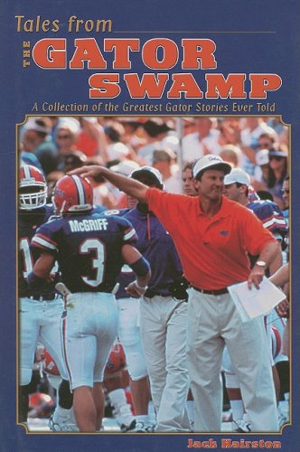 9781582613437: Tales from the Gator Swamp