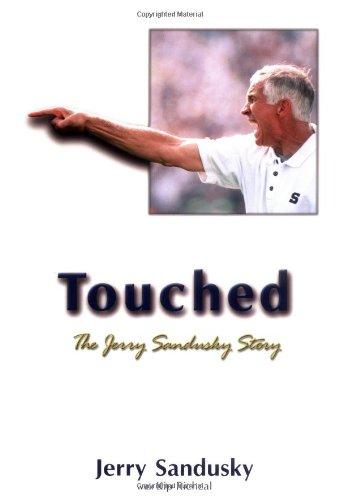 9781582613574: Touched: The Jerry Sandusky Story