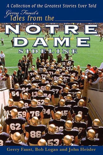 Gerry Faust's Tales from the Notre Dame: Gerry Faust, Roger