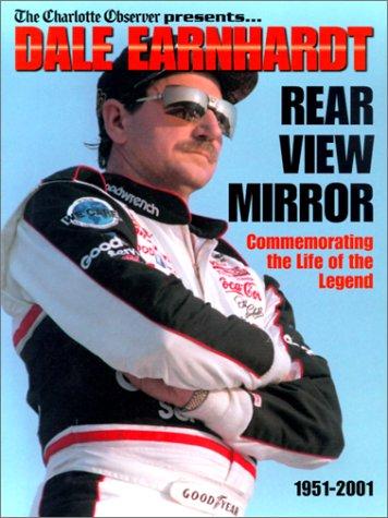 9781582614267: Dale Earnhardt: Rear View Mirror