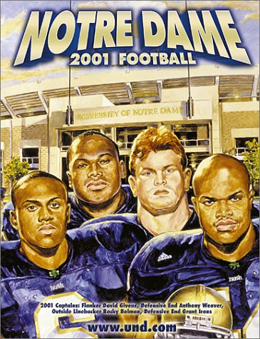 Official 2001 University of Notre Dame Football Guide: Sports Publishing Inc