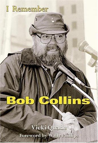 9781582614632: I Remember Bob Collins
