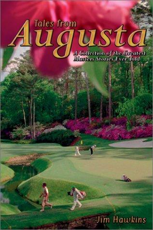 Tales from Augusta: Hawkins Dr, Jim
