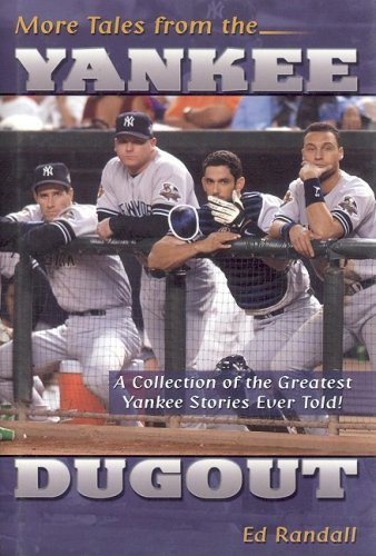9781582614939: More Tales from the Yankee Dugout