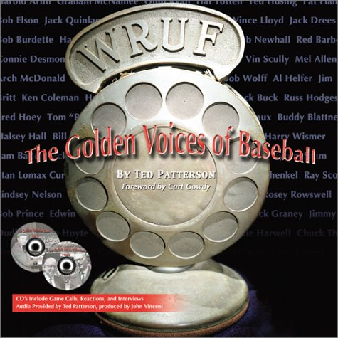 The Golden Voices of Baseball: Patterson, Ted