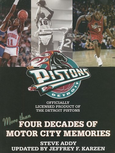 9781582615530: The Detroit Pistons: Four Decades of Motor City Memories