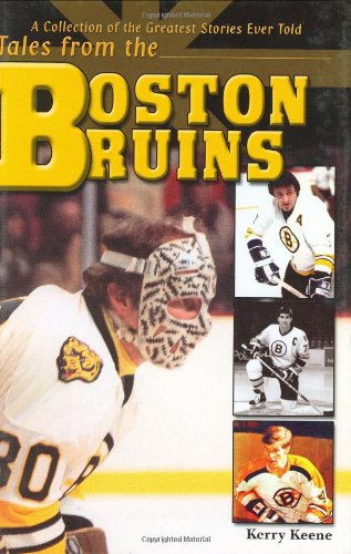 9781582615653: Tales from the Boston Bruins