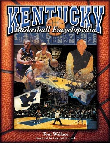 9781582615691: Kentucky Basketball Encyclopedia